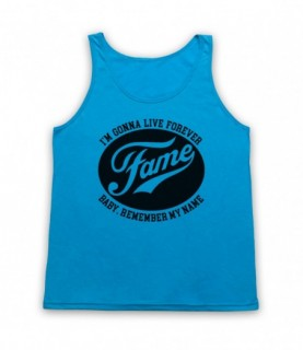 Fame I'm Gonna Live Forever Baby Remember My Name Tank Top Vest