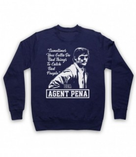 Narcos Agent Pena Do Bad Things To Catch Bad People Hoodie Sweatshirt Hoodies & Sweatshirts