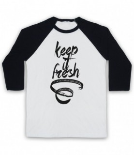 Keep It Fresh Funny Hipster Slogan Baseball Tee