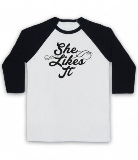 She Likes It Funny Hipster Slogan Baseball Tee
