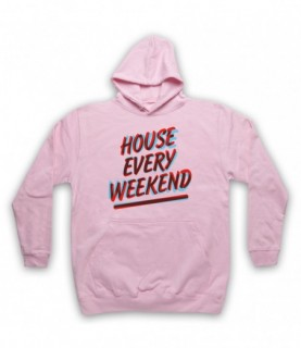 House Every Weekend House Music Lover Hoodie Sweatshirt Hoodies & Sweatshirts