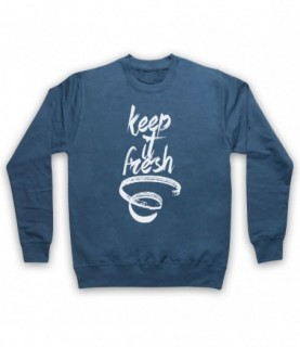 Keep It Fresh Funny Hipster Slogan Hoodie Sweatshirt Hoodies & Sweatshirts