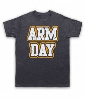 Arm Day Bodybuilding Gym Workout Slogan T-Shirt