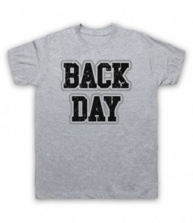 Back Day Bodybuilding Gym Workout Slogan T-Shirt