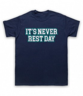 It's Never Rest Day Bodybuilding Gym Workout Slogan T-Shirt