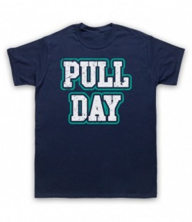 Pull Day Bodybuilding Gym Workout Slogan T-Shirt