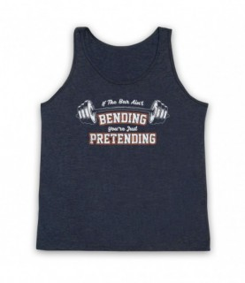 If The Bar Ain't Bending You're Just Pretending Gym Workout Slogan Tank Top Vest