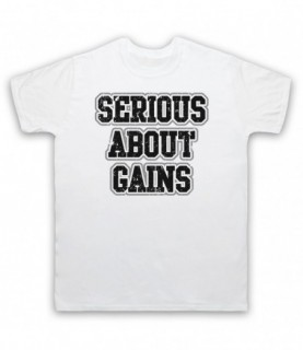 Serious About Gains Bodybuilding Gym Workout Slogan T-Shirt