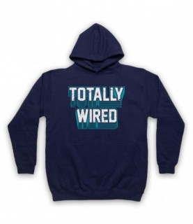 Fall Totally Wired Hoodie Sweatshirt Hoodies & Sweatshirts