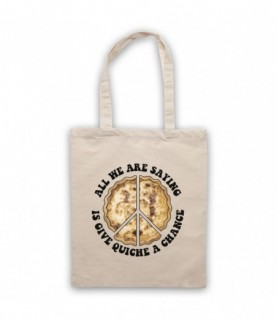 All We Are Saying Is Give Quiche A Chance Funny Peace Parody Tote Bag