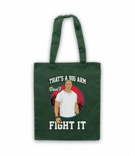 Rampage That's A Big Arm Don't Fight It Tote Bag