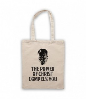 Exorcist The Power Of Christ Compels You Tote Bag