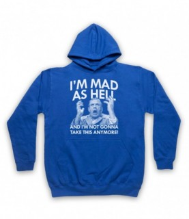 Network I'm Mad As Hell And I'm Not Gonna Take This Any More Hoodie Sweatshirt Hoodies & Sweatshirts