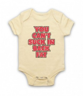 You Can't Suck In Back Fat Bodybuilding Gym Workout Slogan Baby Grow Bib