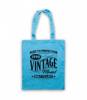 1990 Vintage Model Born In Birth Year Date Funny Slogan Tote Bag