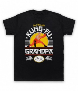 Don't Mess With Kung-Fu Grandpa Martial Arts Expert T-Shirt