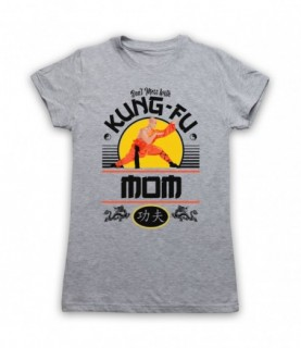 Don't Mess With Kung-Fu Mom Martial Arts Expert T-Shirt