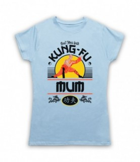 Don't Mess With Kung-Fu Mum Martial Arts Expert T-Shirt