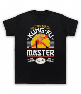 Don't Mess With The Kung-Fu Master Martial Arts Expert T-Shirt