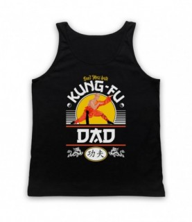 Don't Mess With Kung-Fu Dad Martial Arts Expert Tank Top Vest