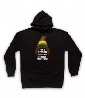 Elf Buddy I'm A Cotton Headed Ninny Muggins Hoodie Sweatshirt Hoodies & Sweatshirts
