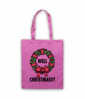 Well Christmassy Funny Christmas Parody Tote Bag