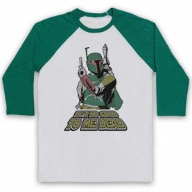 Star Wars Boba Fett He's No Good To Me Dead Adults White & Green Baseball Tee