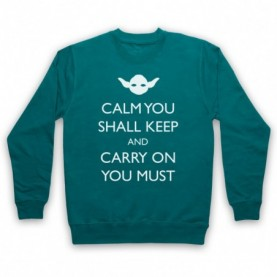 Star Wars Yoda Calm You Shall Keep Carry On You Must Adults Jade Green Sweatshirt