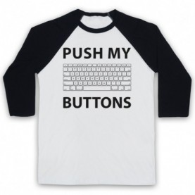 Push My Buttons Computer Geek Adults White & Black Baseball Tee