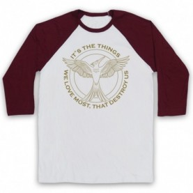 Hunger Games Mockingjay It's The Things We Love Most Destroy Us Adults White & Maroon Baseball Tee