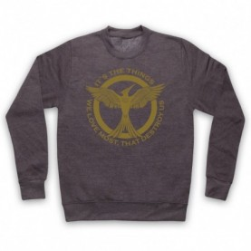 Hunger Games Mockingjay It's The Things We Love Most Destroy Us Adults Charcoal Sweatshirt