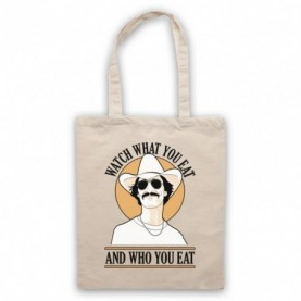 Dallas Buyers Club Watch What You Eat And Who You Eat Natural Tote Bag