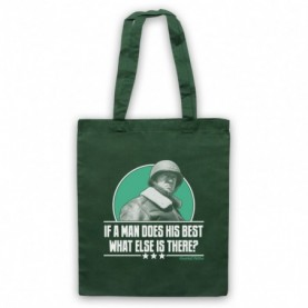 General Patton If A Man Does His Best What Else Is There? Dark Green Tote Bag