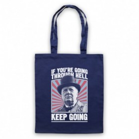 Winston Churchill If You're Going Through Hell Keep Going Navy Blue Tote Bag