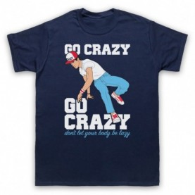 Crazy Legs Go Crazy Don't Let Your Body Be Lazy Breakdancing Icon Mens Navy Blue T-Shirt