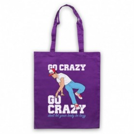 Crazy Legs Go Crazy Don't Let Your Body Be Lazy Breakdancing Icon Purple Tote Bag