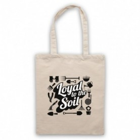 Loyal To The Soil Gardening Slogan Natural Tote Bag