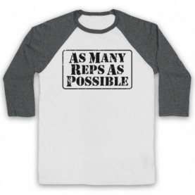 As Many Reps As Possible Crossfit Bodybuilding Slogan Adults White And Grey Baseball Tee