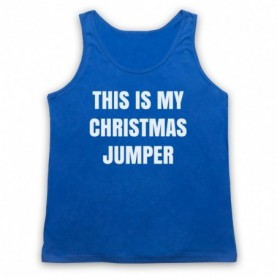 This Is My Christmas Jumper Funny Anti Xmas Slogan Adults Royal Blue Tank Top