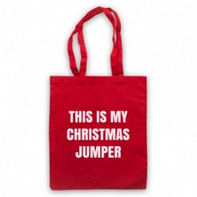 This Is My Christmas Jumper Funny Anti Xmas Slogan Red Tote Bag