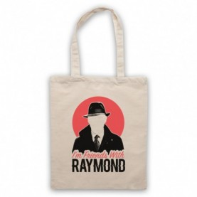 Blacklist I'm Friends With Raymond Natural Tote Bag