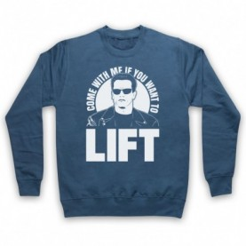 Arnold Schwarzenegger Come With Me If You Want To Lift Adults Airforce Blue Sweatshirt