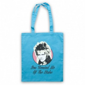 Labyrinth Goblin King You Remind Me Of The Babe Light Blue Tote Bag