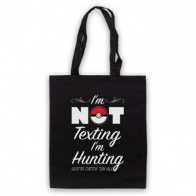 Pokemon I'm Not Texting I'm Hunting Black Tote Bag