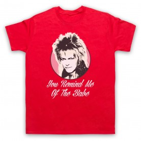Labyrinth Goblin King You Remind Me Of The Babe Mens Red T-Shirt
