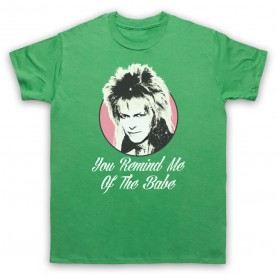 Labyrinth Goblin King You Remind Me Of The Babe Mens Green T-Shirt