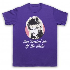 Labyrinth Goblin King You Remind Me Of The Babe Mens Purple T-Shirt
