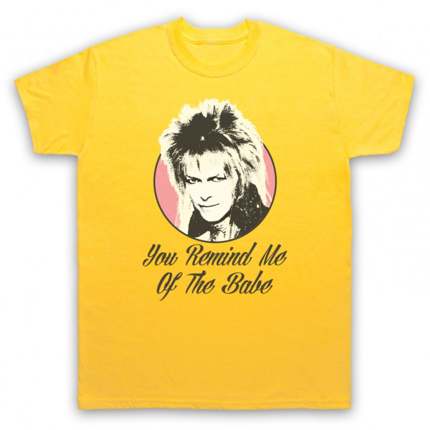 Labyrinth Goblin King You Remind Me Of The Babe Mens Yellow T-Shirt