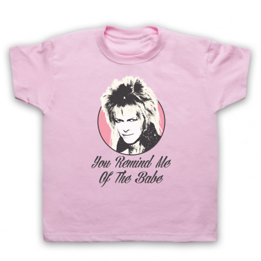 Labyrinth Goblin King You Remind Me Of The Babe Kids Light Pink T-Shirt