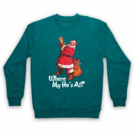 Where My Ho's At Santa Claus Father Christmas Funny Parody Slogan Hoodie Sweatshirt Hoodies & Sweatshirts